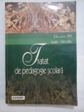 TRATAT DE PEDAGOGIE SCOLARA - IOAN NICOLA