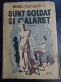 Sunt Soldat Si Calaret - Neagu Radulescu ,544944
