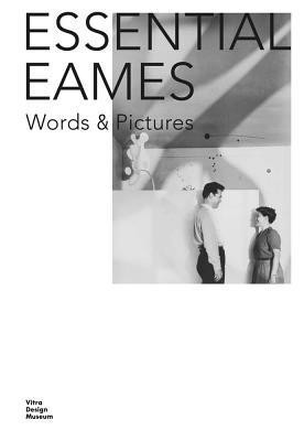 Essential Eames: Word & Pictures foto