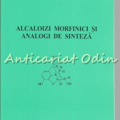 Alcaloizi Morfinici Si Analogi De Sinteza - Ionel Mangalagiu
