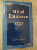OPERA POETICA (CU DEDICATIA LUI DUMITRU IRIMIA CATRE DAN HATMANU)-MIHAI EMINESCU