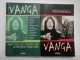 FENOMENUL VANGA * VANGA METODE DE VINDECARE SI RETETE PRACTICE - coordonator V.F. Beliavskaja