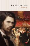 Idiotul | F.M. Dostoievski