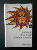 ANTHOLOGIE DE LA POESIE POPULAIRE ROUMAINE (1979, editie cartonata)