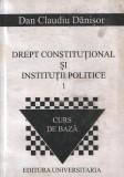 Drept constitutional si institutii politice, vol. 1 - Curs de baza
