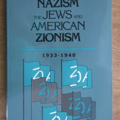 Aaron Berman - Nazism, the jews, and american zionism