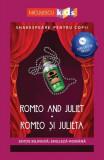 Cumpara ieftin Romeo și Julieta (ediţie bilingvă)