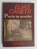FACLA ÎN URECHE - ELIAS CANETTI