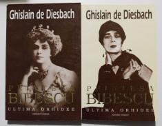 Ghislain de Diesbach - Prin?esa Bibescu - ultima orhidee (2 volume) foto
