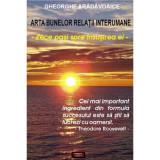 Arta bunelor relatii interumane - Gheorghe Aradavoaice