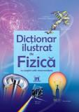 Primul meu dicționar de fizică ilustrat