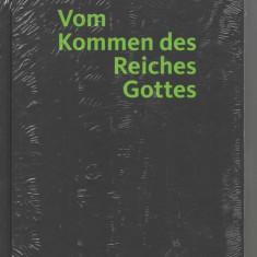Vom Kommen des Reiches Gottes Kurt Anglet lb. germana legata, Alta editura