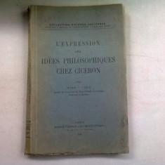 L'EXPRESSION DES IDEES PHILOSOPHIQUES CHEZ CICERON - MARIN O. LISCU DEDICATIE (EXPRIMAREA IDEILOR FILOSOFICE LA CICÉRO)