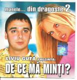 A(02) CD -Liviu Guta / de ce ma minti, original,