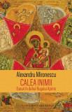 Calea inimii   Alexandru Mironescu