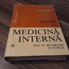 TRATAT DE MEDICINA INTERNA BOLI DE METABOLISM SI NUTRITIE RADU PAUN