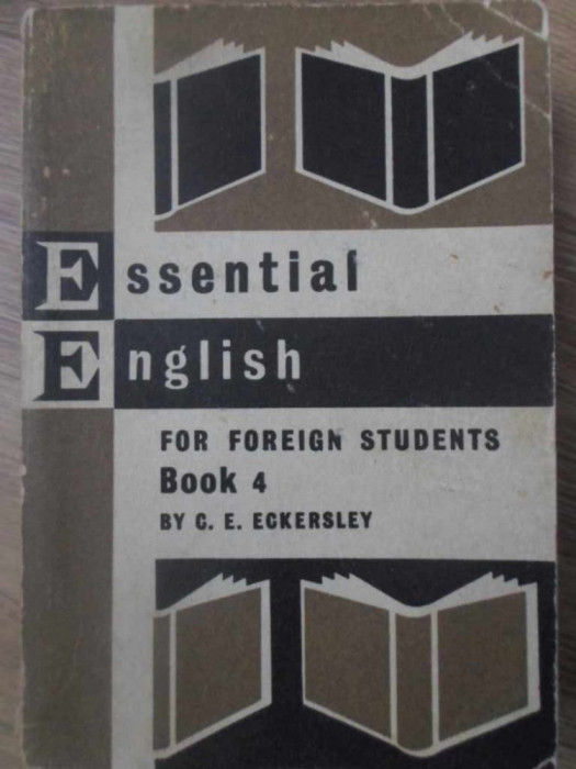 ESSENTIAL ENGLISH FOR FOREIGN STUDENTS BOOK 4-C.E. ECKERLEY