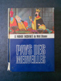 LE MONDE ENCHANTE DE WALT DISNEY. PAYS DES MERVEILLES (1965, editie cartonata)