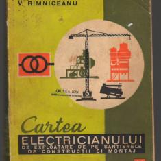 C8849 CARTEA ELECTRICIANULUI DE EXPLOATARE DE SANTIERELE DE CONSTRUCTII