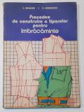 C. Seghes, C. Margean - Procedee De Construire A Tiparelor Pentru Imbracaminte