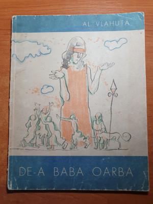 carte pentru copii - de-a baba oarba - al. .vlahuta - din anul 1965 foto