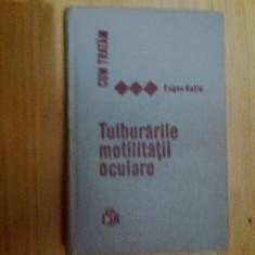 d4 Tulburarile motilitatii oculare - Eugen Ratiu