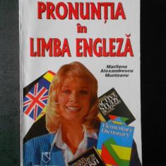 M. A. Munteanu - Pronuntia in Limba Engleza
