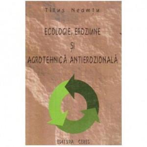 Ecologie, eroziune si agrotehnica antierozionala