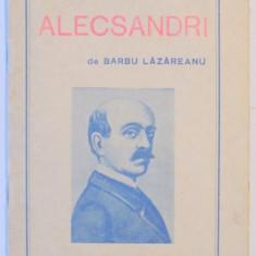 CU PRIVIRE LA: ALECSANDRI de BARBU LAZAREANU