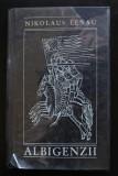 Nikolaus Lenau - Albigenzii (trad. Victor Tulbure; coperta: Done Stan)