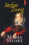 Maria Stuart | Stefan Zweig