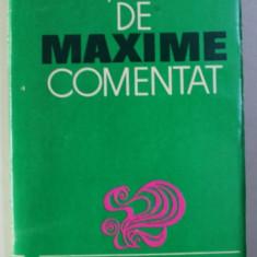 DICTIONAR DE MAXIME COMENTAT de TUDOR VIANU , 1971