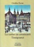 La taifas cu cronicarii Timisoarei