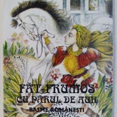 FAT - FRUMOS CU PARUL DE AUR - BASME ROMANESTI , coperta si ilustratiile de DONE STAN , 1996