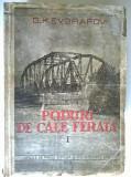 G. K. Evgrafov - Poduri de cale ferata, vol. I (1949)