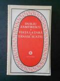 DUILIU ZAMFIRESCU - VIATA LA TARA * TANASE SCATIU