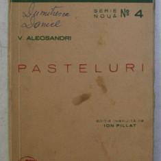 V. ALECSANDRI , editie ingrijita de ION PILLAT , 1941