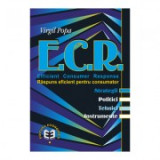 E. C. R. Efficient Consumer Response. Raspuns eficient pentru consumator. Sstrategii, politici, tehnici, instrumente - Virgil Popa