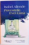 POVESTIRILE EVEI LUNA de ISABEL ALLENDE , 2014