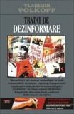Cumpara ieftin Tratat de dezinformare/Vladimir Volkoff