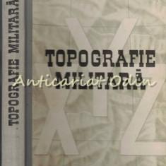 Topografie Militara - Dragomir Vasile, Anghel Ionita
