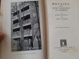 Housing and slum clearance in London (H. Quigley, I. Goldie, ed. 1934)