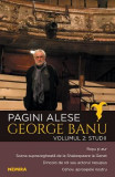 Pagini alese. Vol.2: Studii - George Banu