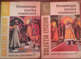 ION NISTOR - DRAMATURGIA ISTORICA ROMANEASCA - COLECTIA LYCEUM VOL. I-II {1974}