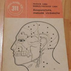 Acupunctura, metoda straveche de Teodor Caba, Marius Teodor Caba