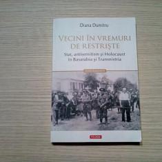 VECINI IN VREMURI DE RESTRISTE -  Diana Dumitru - Polirom, 2019, 275 p.