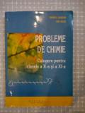 PROBLEME DE CHIMIE - CL.X-XI, Clasa 10