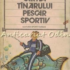 Cartea Tanarului Pescar Sportiv - Silviu Teodorescu