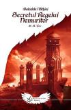 Secretul Regelui Nemuritor | Mircea Tara, Crux Publishing