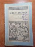 Cartea - sange de moldoveni - nuvela istoric-sociala - din anul 1924
